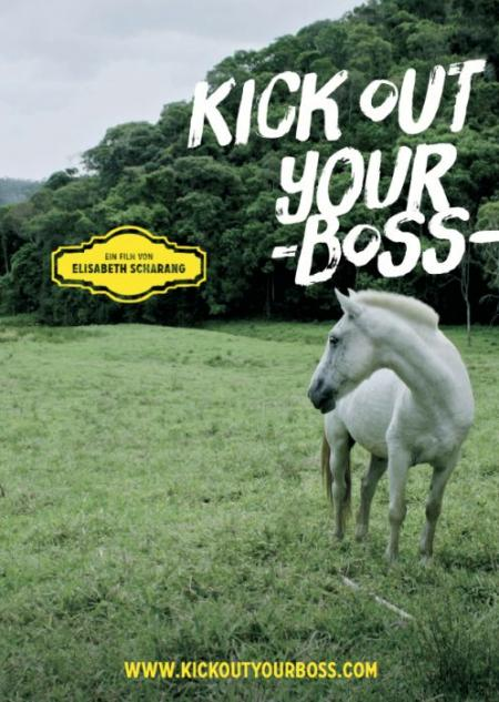 Kick out your boss - Filmplakat